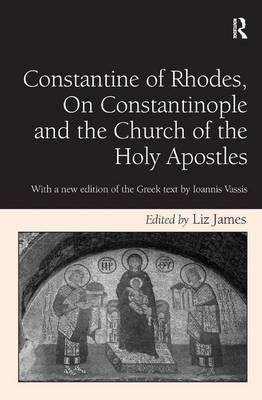 Constantine of Rhodes, on Constantinople and the Church of the Holy Apostles