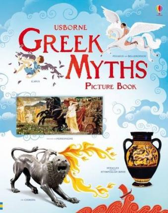 Greek Myths Picture Book Rosie Dickins 9781409599852