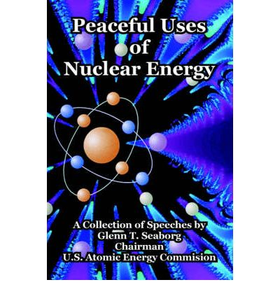 Peaceful uses of atomic energy essay