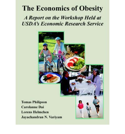 The Economics of Obesity : A Report on the Workshop Held at USDA's Economic Research Service