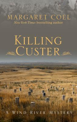 killing custer book review Book review collective memory of political events social psychological or die review natural gas house killing custer margaret coel title: kill for me critics review.