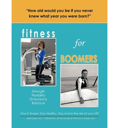 Fitness for Boomers : Strength / Flexibility / Endurance / Balance