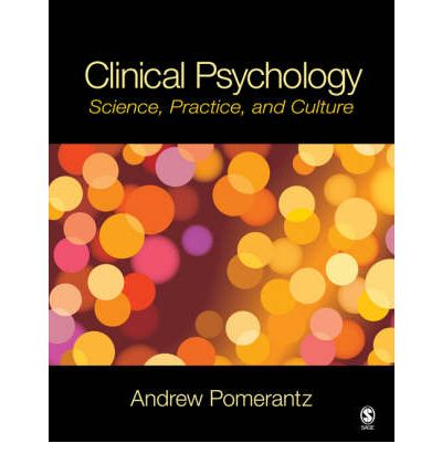the practice of clinical psychology Clinical psychology: science and practice presents cutting-edge developments in the science and practice of clinical psychology by publishing scholarly topical reviews of research, theory, and application to diverse areas of the field, including assessment, intervention, service delivery, and professional issues.