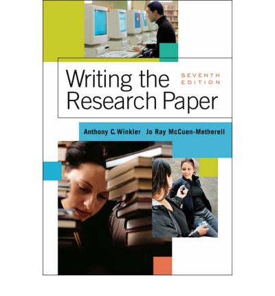 writing the research paper 7th edition winkler