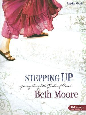 Stepping Up : A Journey Through the Psalms of Ascent