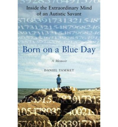 a biography of daniel tammet the author of born on a blue day Daniel tammet, daniel tammet is the author of \born on a blue day,\ about his life with high-functioning autistic savant syndrome -.