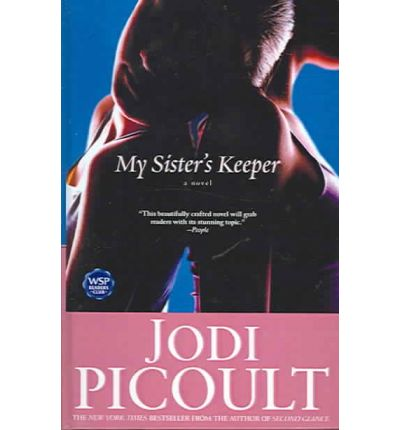 an analysis of the novel my sisters keeper by jodi picoult The storyteller is the twentieth novel written by the author jodi picoult  sage believes that her sisters,  forget the man that murdered my best.