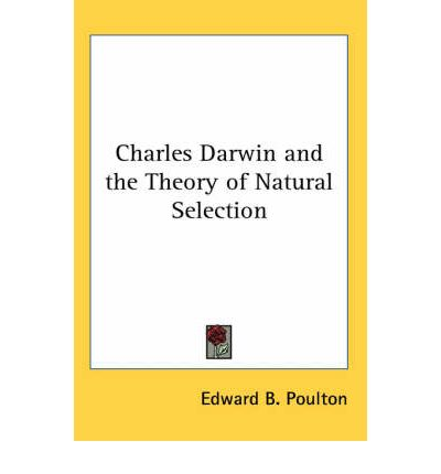 An analysis of the theory of evolution by natural selection and the work by charles darwin