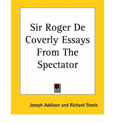 spectator essays Paradigm, no 13 (may, 1994) addison's essays as models for composition in school anthologies and textbooks of the eighteenth and nineteenth centuries.