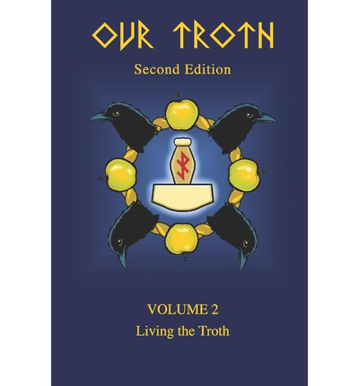 Our Troth: Living the Troth