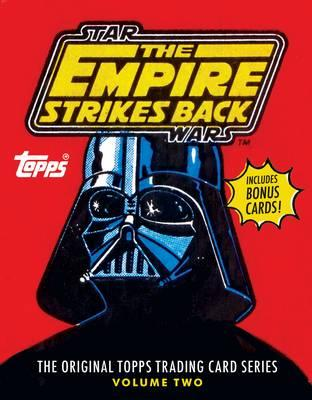 Star Wars: The Empire Strikes Back: Volume Two : The Original Topps Trading Card Series