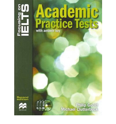 Focusing on IELTS: Academic Practice Tests Reader