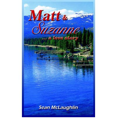 Matt and Suzanne : ..a Love Story