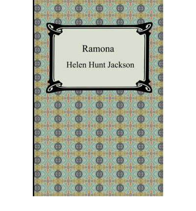 Ramona : a story of passion and protest