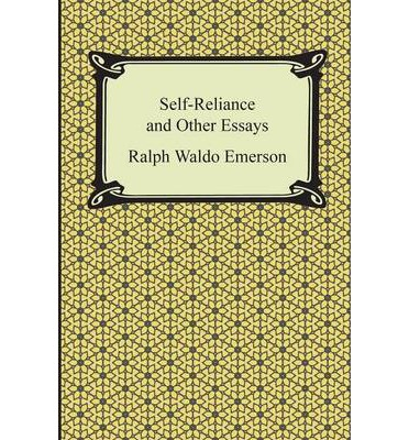 essays on self reliance by emerson