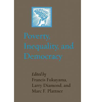 Poverty, Inequality, and Democracy