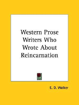 Western Prose Writers Who Wrote about Reincarnation