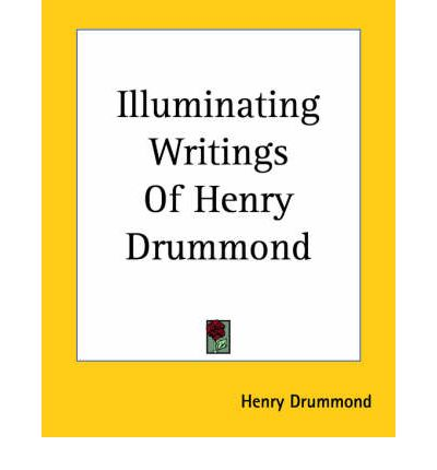 henry drummond essays Here we present an essay by henry drummond, one of the theologians, who (like fb meyer) was an inspiration to frank buchman and other oxford groupers buchman said about spiritual diagnosis that it was the inspiration for soul surgery (see downloads) essay read before the theological society,.