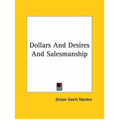 Dollars and Desires and Salesmanship