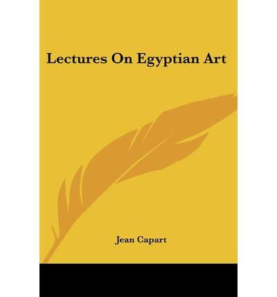 Lectures on Egyptian Art