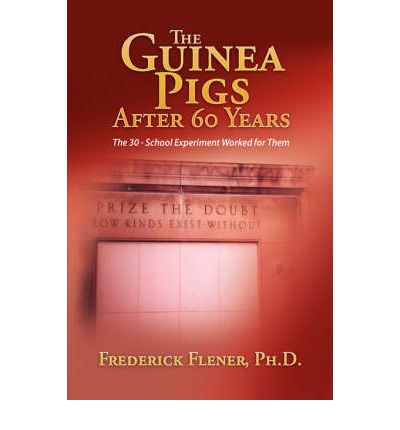 The Guinea Pigs After 60 Years