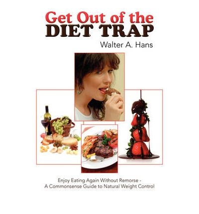 Get Out of the Diet Trap