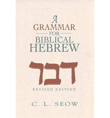 A Grammar for Biblical Hebrew