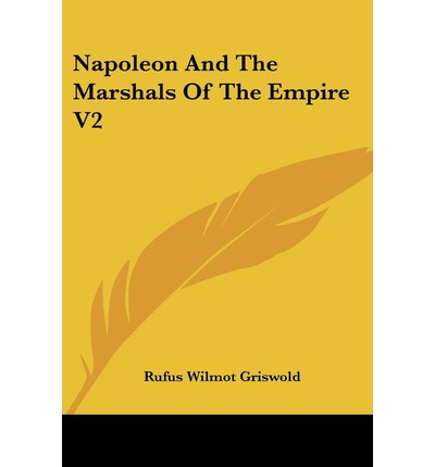Napoleon and the Marshals of the Empire V2