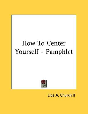 How to Center Yourself - Pamphlet
