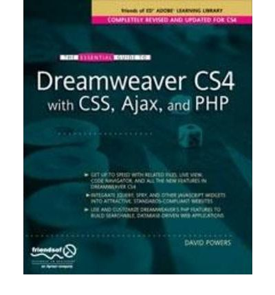 Essential Guide to Dreamweaver CS4 with CSS, Ajax, and PHP