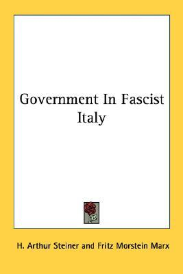 Kostenloser Online-eBooks-Download Government in Fascist Italy PDF RTF 1432566253 by H Arthur Steiner