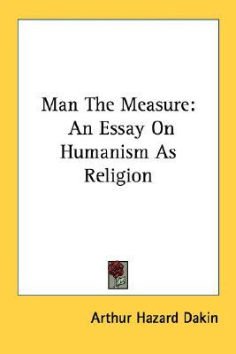 essay on the measure of a man