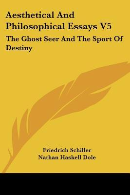 schiller philosophical essays Letters upon the aesthetic education of man letter v j c friedrich von schiller 1909-14 literary and philosophical essays the harvard classics.