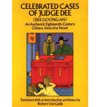 Celebrated cases of judge dee analysis essay