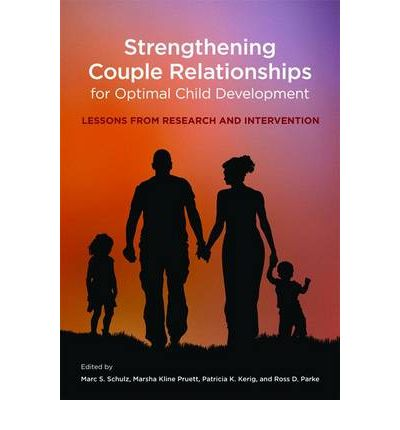 Strengthening Couple Relationships for Optimal Child Development
