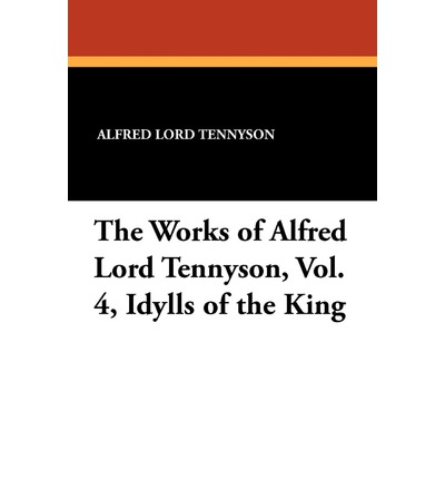 a plots review of alfred tennysons poem the idylls of the king Idylls of the king and a new selection of poems (signet classics) the amazon book review let us give praise for alfred lord tennyson's idylls of the king.