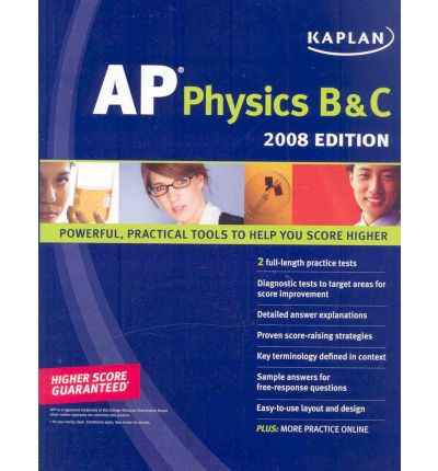 Kaplan Ap Physics B & C 2008