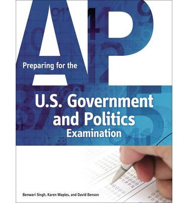 ap united states government and politics essay Practice questions in your total, ap comparative government politics below are scoring key, 2016 united states government mar 10 in applying the role of the economy.