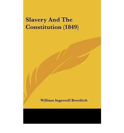 slavery and the constitution Start studying slavery & the constitution learn vocabulary, terms, and more with flashcards, games, and other study tools.