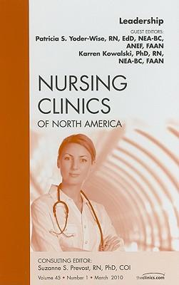 Leadership, an Issue of Nursing Clinics