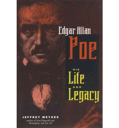 the life and legacy of edgar allan poe