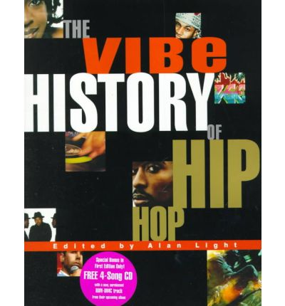 Vibe History of Hip Hop