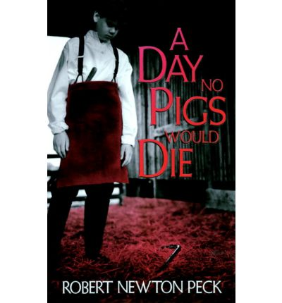 the maturity of rob peck in the novel a day no pigs would die Shall the earth be made to bring forth in one day or shall the city of new orleans was the seasons ordinarily favorable to the growth and maturity of.