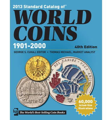 Standard Catalog of World Coins - 1901-2000 2013