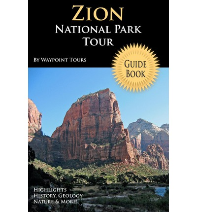 Zion National Park Tours, Guided
