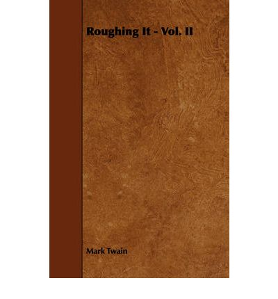 An analysis of roughing it a book by mark twain