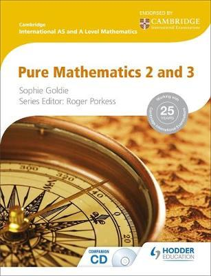 Cambridge International AS and A Level Mathematics Pure Mathematics 2 and 3: Pure Mathematics 2 & 3