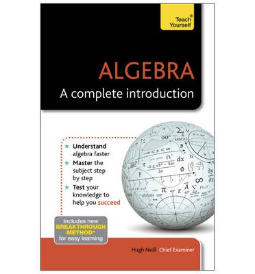 Algebra - A Complete Introduction: Teach Yourself
