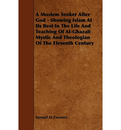 a biography of al ghazali the proof of islam Imam al ghazali mosque or  within which he was often referred to by such reverent epithets as true shaykh of islam , proof of  biography tāj al-dīn al.