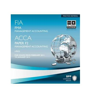 Scarica google book chrome FIA - Foundations in Management Accounting - FMA : i Pass (Letteratura italiana) PDB 1445394421 by BPP Learning Media